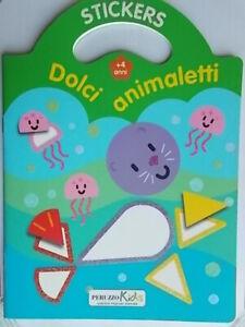 Dolci animaletti 4 anni Stacca e attacca Libro Adesivi stickers bambini Busquets