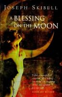 (Good)-A Blessing on the Moon (Paperback)-Skibell, Joseph-0349109737