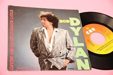 """BOB DYLAN 7"""" TIGHT CONNECTION .. ORIG HOLLAND NM !!!!!!!!!!!!!!!!!"""