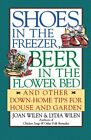 Shoes in the Freezer, Beer in the Flower Bed : And Other Down-Hom photo