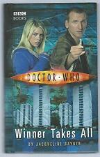 Doctor Who: Winner Takes All Jacqueline Rayner BBC 2005 First Edition Good