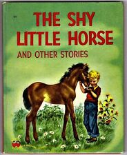 Vintage Children's Wonder Book ~ THE SHY LITTLE HORSE ~ Early Edition 44 Pages