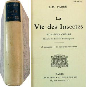 La vie des insectes 1911 Jean-Henri Fabre morceaux choisis entomologie moeurs