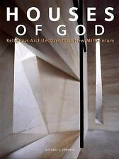 Houses of God: Religious Architecture for a New Millenium (Bk. 3)