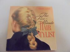 The Five-Minute Hair Stylist By Christine Moode