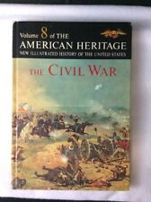 American Heritage History of the United States~Volume 8~The CIVIL WAR~HARD COVE