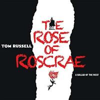 Tom Russell - The Rose Of Roscrae (NEW 2CD)