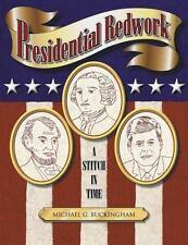 Presidential Redwork: A Stitch in Time