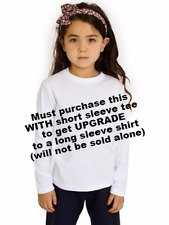 UPGRADE to LONG SLEEVE KIDS Shirt * MUST Buy WITH Short Sleeve Shirt from STORE