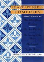Shakespeare Workshop Comedies by Ken Watson