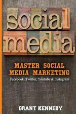 Social Media, Facebok, Twitter, YouTube, Instagram: Social Media : Master...