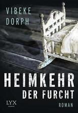 Heimkehr der Furcht von Vibeke Dorph (2015, Taschenbuch), UNGELESEN