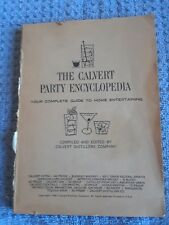 Vintage The Calvert Party Encyclopedia Your Complete Guide to Home Entertain1967