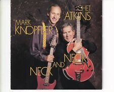 CD MARK KNOPFLER & CHET ATKINS	neck and neck	VG++ (A5643)