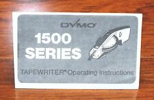 Dymo System 1500 Series Tape Writer Operating Instruction Manual Only! *READ*