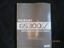 1982 SUZUKI  GS300L Motorcycle Supplementary Service Manual Factory Original OEM