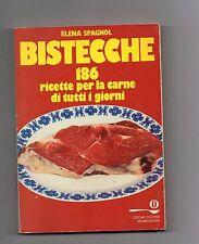 bistecche - 186 ricetta per la carne di tutti i giorni - elena spagnol
