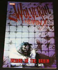 2010 Wolverine Weapon X Insane In The Brain Vol 2 Graphic Novel TPB VF-NM