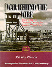 The War Behind the Wire: Experiences in Captivity During the Second World War (V