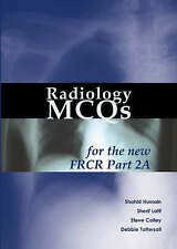 Radiology MCQs for the New FRCR: Pt. 2A, Good Condition Book, Debbie Tattersall,