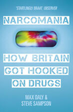 "Narcomania: How Britain Got Hooked on Drugs   ""fascinating...  well researched"""