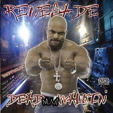 Dead Man Walkin' by Renegade (CD, Aug-2006, Thump Records)