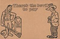 GENUINE 1930's UNUSED VINTAGE THERE'S THE DEVIL TO PAY POSTCARD - USA CARTOON