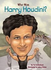 Who Was Harry Houdini? by Sutherland, Tui, Good Book