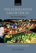 THE SUBSTANTIVE LAW OF THE EU: THE FOUR FREEDOMS., Barnard, Catherine., Used; Ve