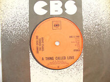 JOHNNY CASH THING CALLED LOVE / DADDY cbs 7797.....45 rpm
