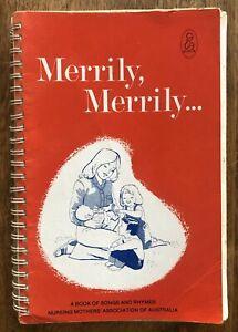 Merrily, Merrily A Book of Songs and Rhymes Nursing Mothers Assoc Australia 1992