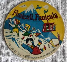 VINTAGE 33 1/3 RPM CARDBOARD RECORD -1955 - FUNICULI, FUNICULA - BLUE-TAIL FLY
