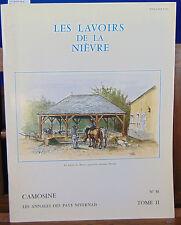 Collectif Les lavoirs de la Nievre. CAMOSINE, LES ANNALES DES PAYS NIVERNAI...