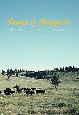 Songs and Snippets by Margot Liberty (2010, Paperback)