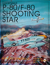 Lockheed P-80/F-80 Shooting Star: A Photo Chronicle (Schiffer) - New Copy