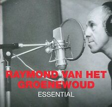 Raymond Van Het Groenewoud : Essential (CD)