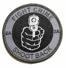 FIGHT CRIME SHOOT BACK 2ND AMENDMENT 2A STAND GROUND SWAT VELCRO® BRAND PATCH