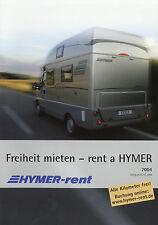 Prospekt Hymer rent 2004 Reisemobile Caravans Wohnwagen Wohnmobile mieten