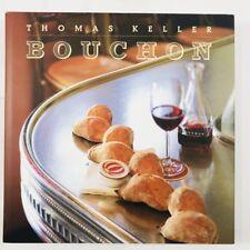 Bouchon By Thomas Keller Year Printed: 2004 Hardcover Cookbook