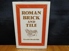 ROMAN BRICK AND TILE by Gerald Brodribb