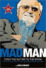 Mad Man, From the Gutter to the Stars, Dick Knight Book Brighton & Hove Albion
