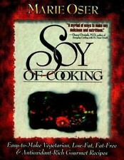 Soy of Cooking: Easy-to-Make Vegetarian, Low-Fat, Fat-Free, and-ExLibrary