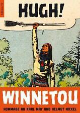 Hugh! Winnetou - Hommage An Karl May und Helmut Nickel (2011, Taschenbuch)