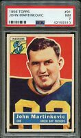 1956 Topps FB Card # 91 John Martinkovic Green Bay Packers PSA NM 7 !!!