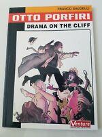 OTTO PORFIRI: DRAMA ON THE CLIFF Graphic Novel by FRANCO SAUDELLI 2001 UNREAD