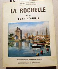 LA ROCHELLE/ET LA COTE D AUNIS/M.DELAFOSSE/ED MELUSINE/1965