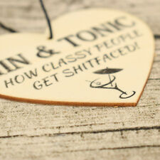 Fine Gin And Tonic Funny Plaque Gift Alcohol Novelty Wooden Hanging Heart Sign