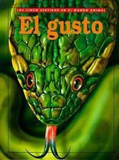 El Gusto (Taste)(Oop) (Los Cinco Sentides Del Mundo Animal) (Spanish Edition)