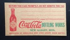 Early Coca-Cola Bottle Bottling Company Case Crate Tag New Albany, Mississippi