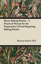 Ryzon Baking Powder - A Practical Manual for the Preparation of Food Requiring B